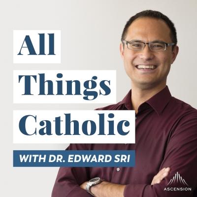 All Things Catholic by Edward Sri show image