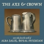Artwork for The Axe & Crown, Episode 8: Cracking Up