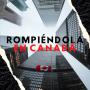 Artwork for Rompiéndola en Canadá
