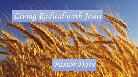 Living Radical with Jesus