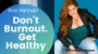 Artwork for Don't Burnout Get Healthy w/ Eva Vennari