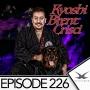 Artwork for Episode 226 - Kyoshi Brent Crisci