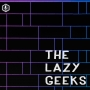 Artwork for The Lazy Geeks #331: Endgame