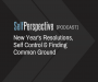 Artwork for New Year's Resolutions, Self Control & Finding Common Ground
