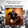 Artwork for #1 Marine Veteran Dan Maillard & the Irreverent Warriors Silkies/Ranger Pantie Hike