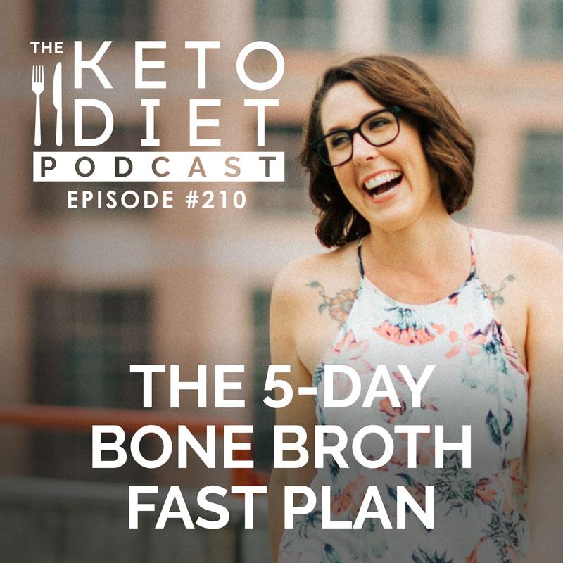 #210 The 5-day Bone Broth Fast Plan