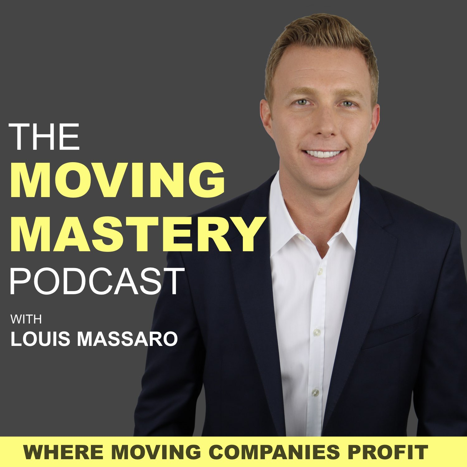 The Moving Mastery Podcast with Louis Massaro  show art
