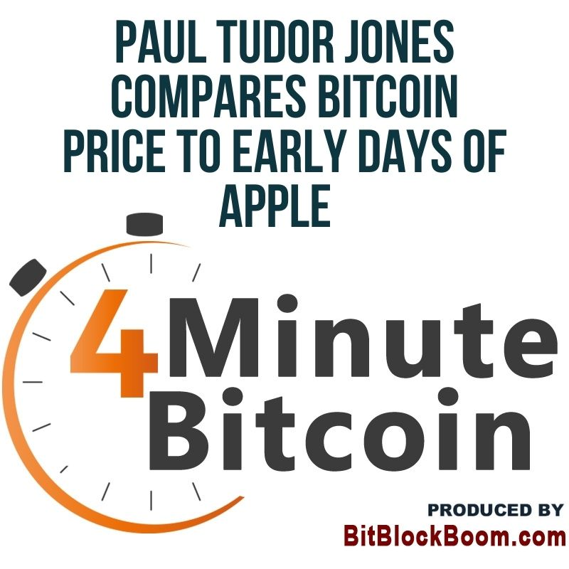 Paul Tudor Jones Compares Bitcoin Price to Early Days of Apple