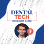 Artwork for Dental Tech with Dr. Aaron DeForest