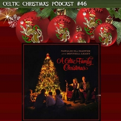 the celtic christmas podcast is brought to you through the generosity of the patrons of the irish celtic music podcast subscribe to the podcast on our - Christmas With The Celts
