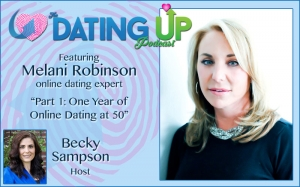 Melani Robinson: Part 1: One Year of Online Dating at 50