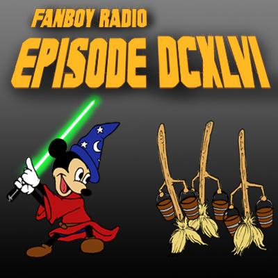 Fanboy Radio #646 - Disney Buys LucasFilm