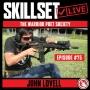 Artwork for Skillset Live Episode #75 - John Lovell - Warrior Poet Society