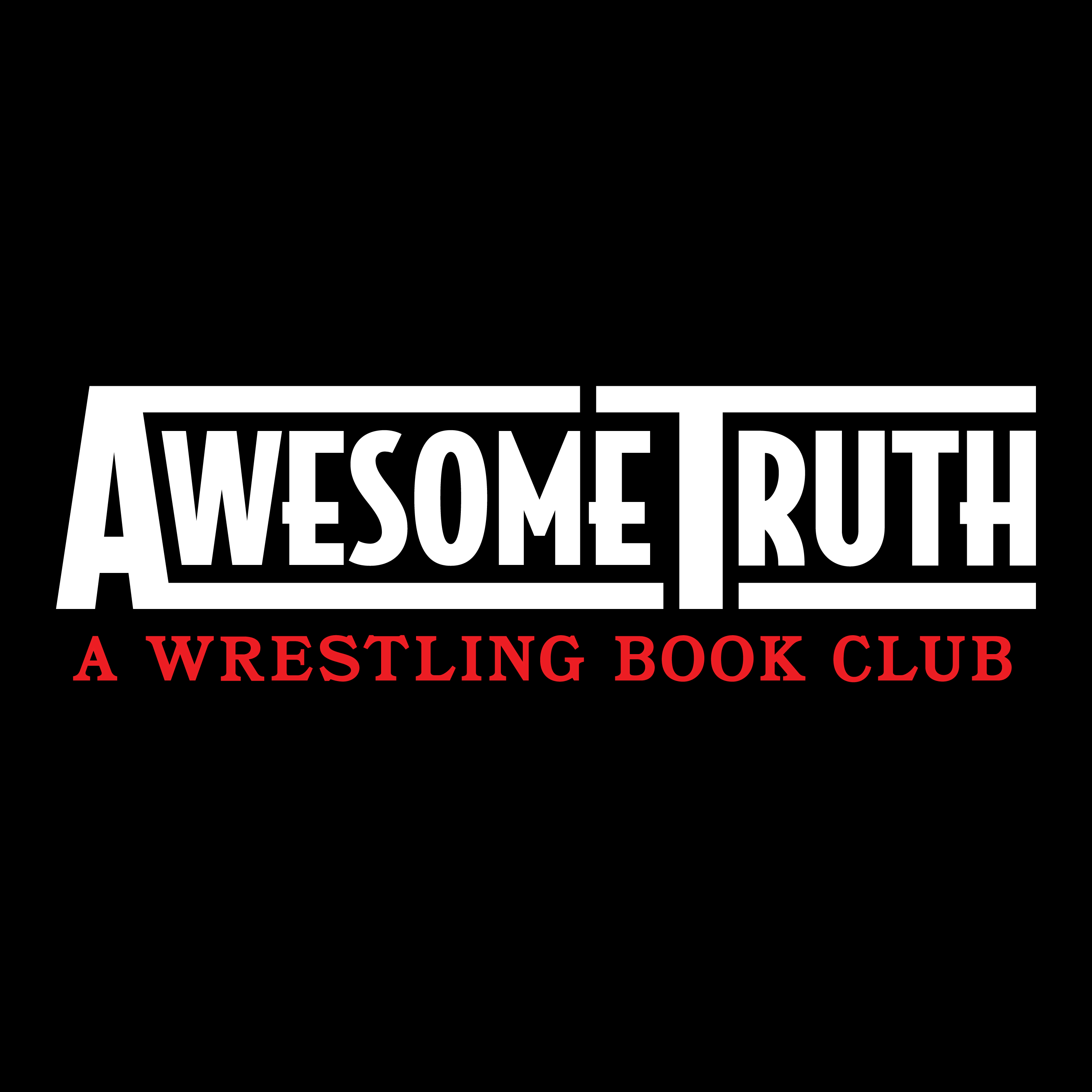 Awesome Truth: A Wrestling Book Club show art