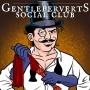 Artwork for GPSC 015: Long Distance Relationships Are Wonderful Bullshit - The Gentleperverts' Social Club
