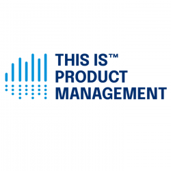 This is Product Management : 179 Human-Centered Design is Product Management