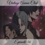 Artwork for Episode 36 - The Cactus Made Me Do It (Outlaw Star 3 of 6)