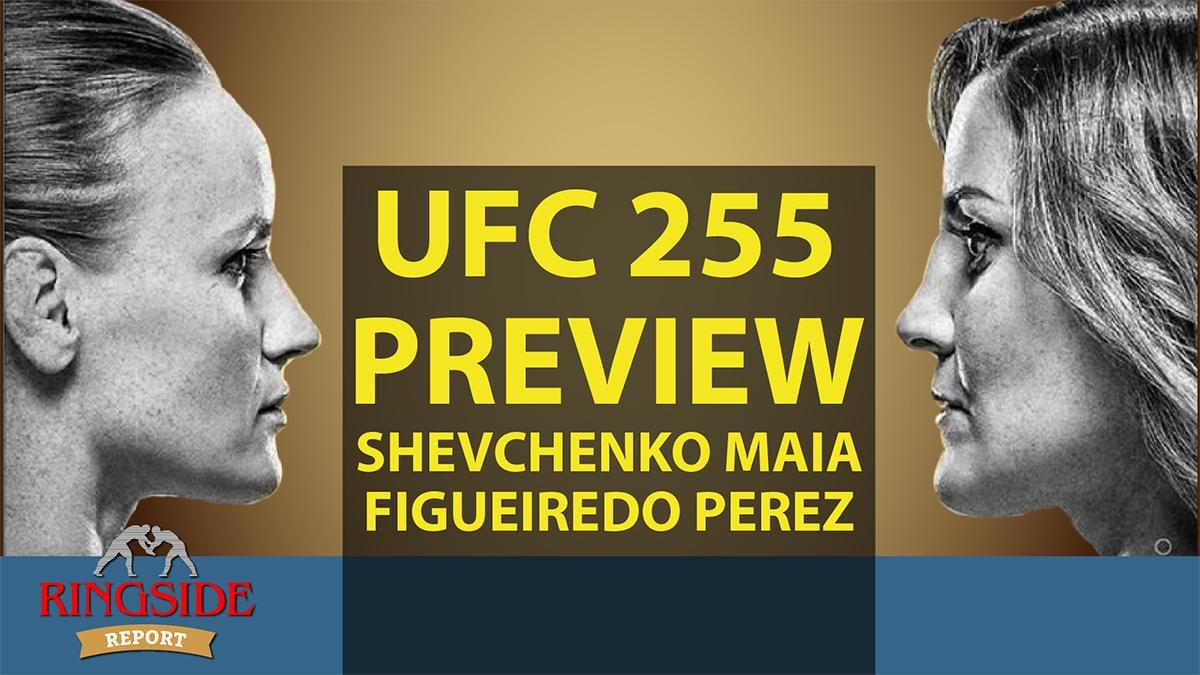 Ringside Report November 19: UFC 255 preview