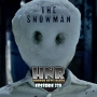 Artwork for The Snowman (2017) - Leatherface (2017) - Episode 238 - Horror News Radio