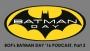 Artwork for The BATMAN-ON-FILM.COM Podcast - Vol. 2/Ep. 43, Part 2