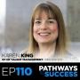 Artwork for 110: The Roadmap to Planning Your Career - Karen King - VP of Talent Management, projekt202