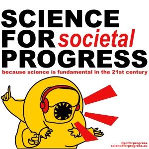 Science for Societal Progress