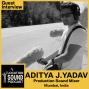 Artwork for 027 Aditya Yadav - Production Sound Mixer, Sound Designer and Re-Recording Mixer based out of Mumbai, India