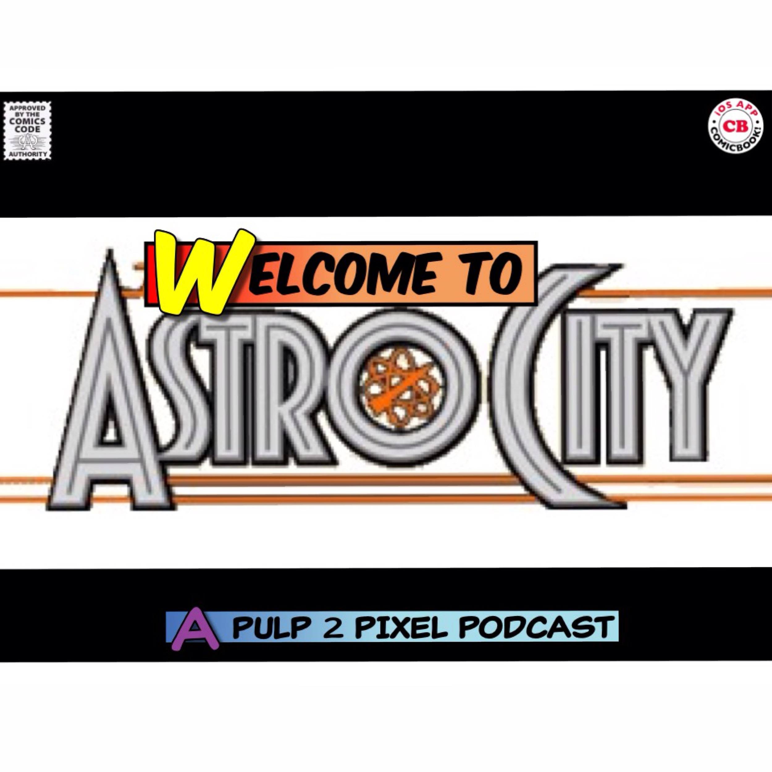 Artwork for Episode #003 - Welcome to Astro City #03: Issue #3: A Little Knowledge