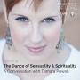Artwork for Tamara Powell: The Dance of Sensuality & Spirituality