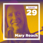 Artwork for Mary Roach on Disgust, Death, and Danger (Live at Mason)