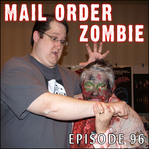 Mail Order Zombie: Episode 096