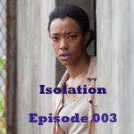 s4e3 Isolation