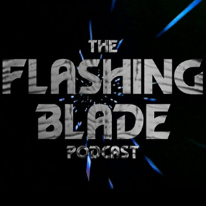 Doctor Who - The Flashing Blade Podcast 1-203 show art