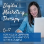 Artwork for Ep 27 | How Kelsey Chapman Innovates and Pivots In Her Business