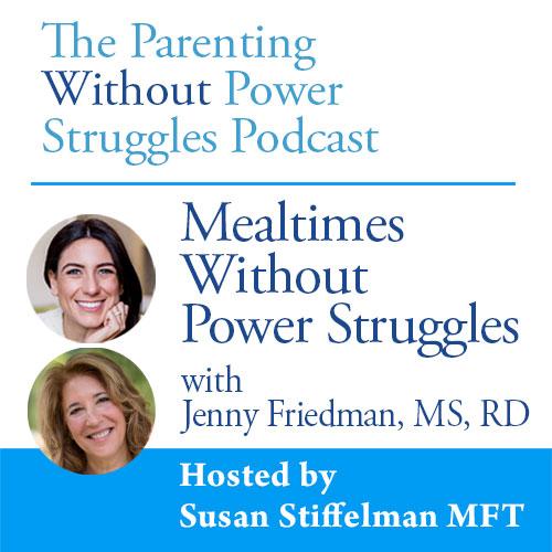 1:66 Mealtime Without Power Struggles w/ Jenny Friedman
