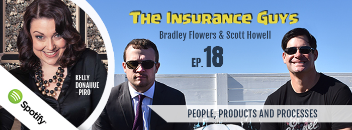 Insurance Guys Podcast | Kelly Donahue-Piro: People, Products and Processes | Ep18 | Agency Performance Partners