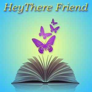 HeyThere Friend Podcast