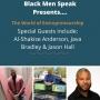 Artwork for Episode 7 - Black Speak about Entrepreneurship