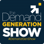 Artwork for Episode 1:  The Demand Generation Show