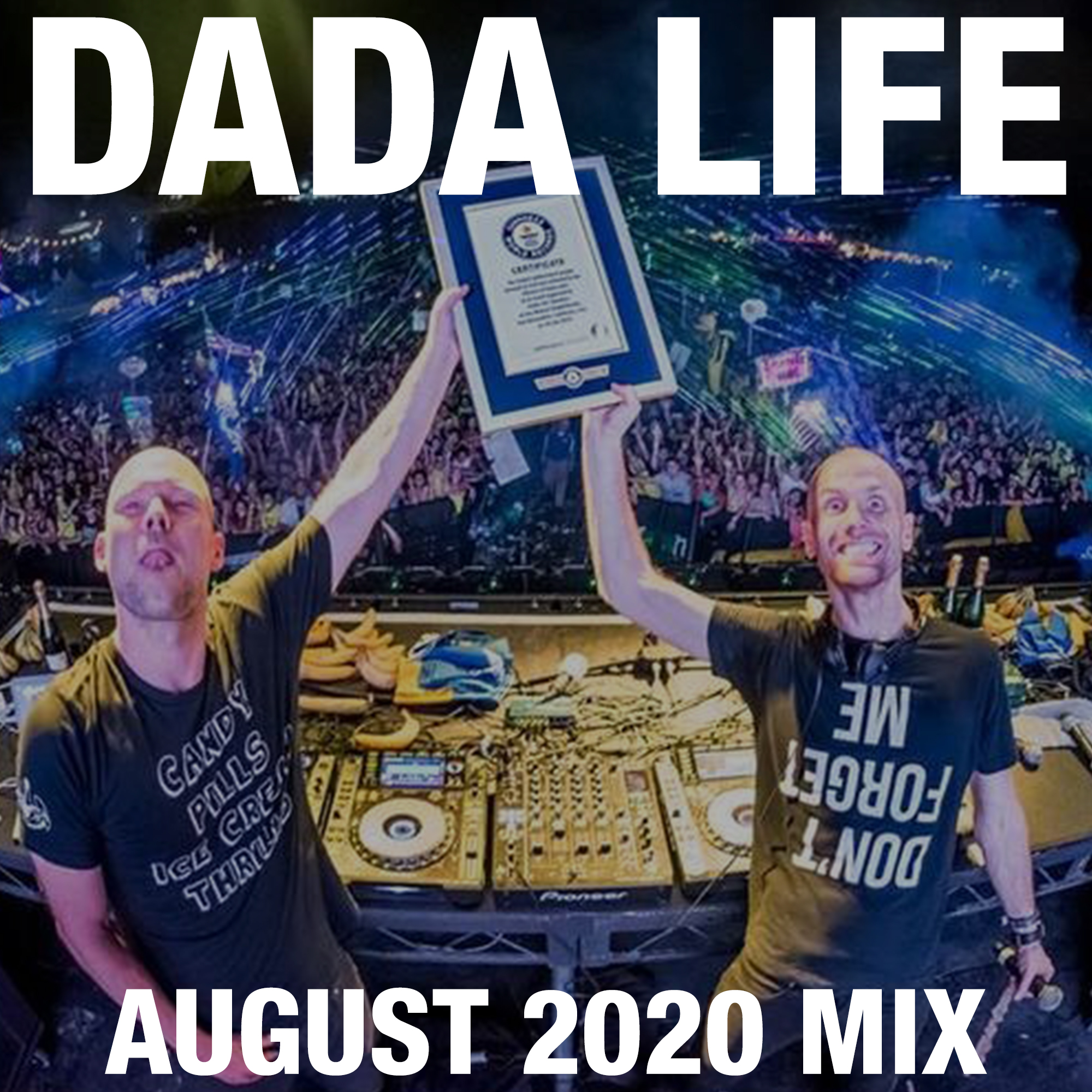 Dada Land August 2020 Mix show art