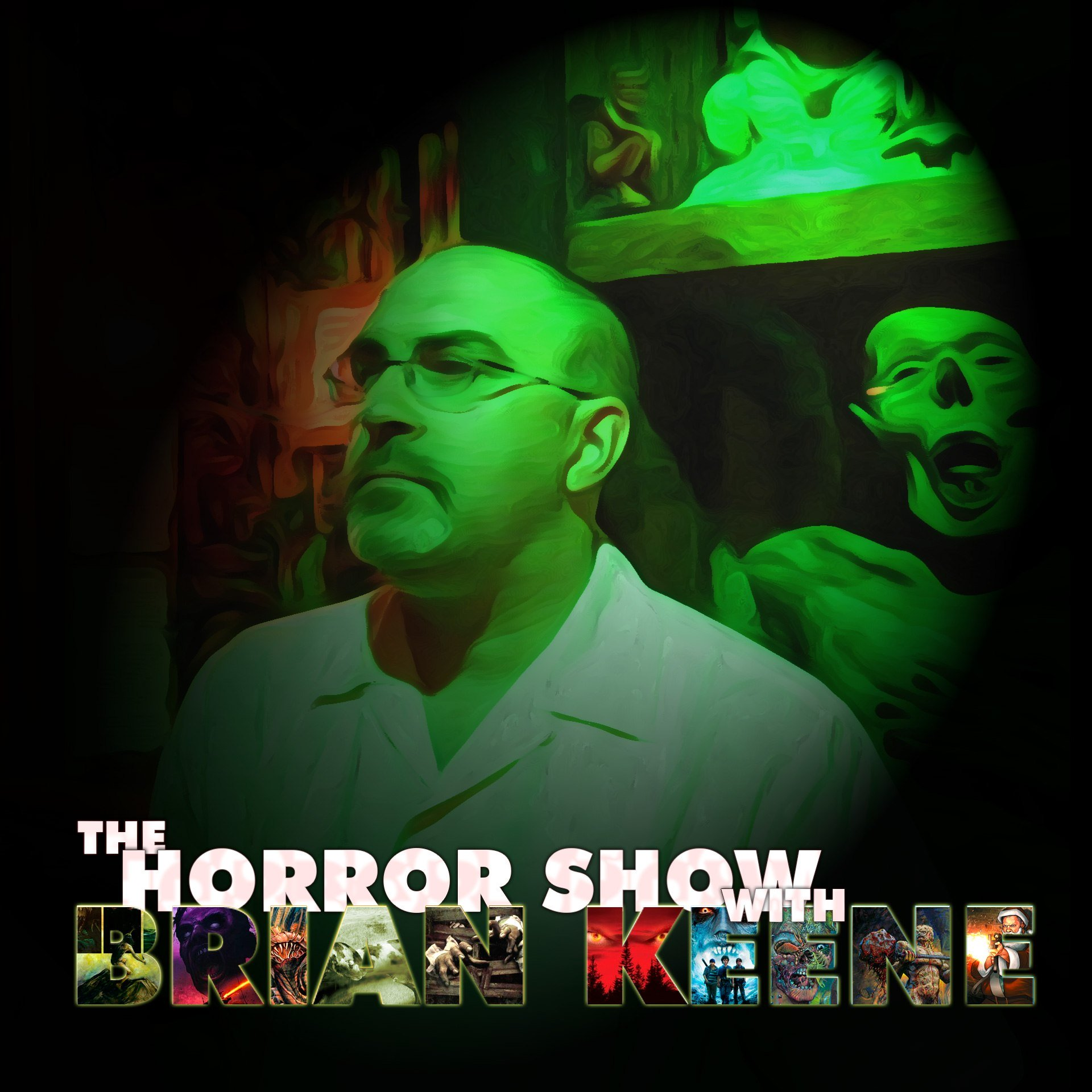 Artwork for THE MEXICAN BASEMENT ILLUMINATI – The Horror Show with Brian Keene – Ep 75