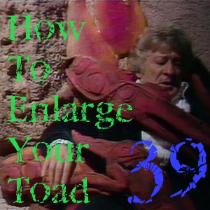 Pharos Project 39: How to Enlarge Your Toad