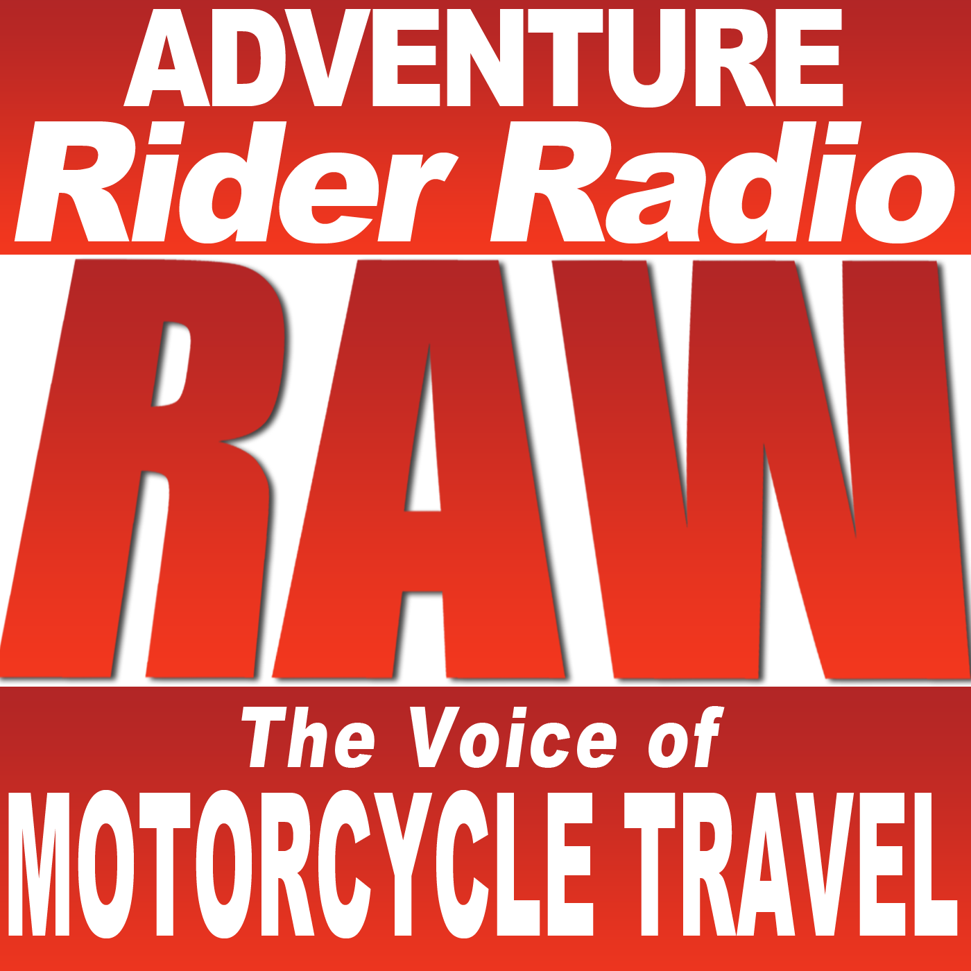 Adventure Rider Radio RAW Motorcycle Talks Podcast show image