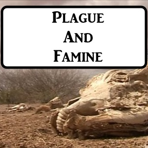 2-7: Plague And Famine
