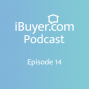Artwork for iBuyer Podcast Episode 14: Fix Up or Sell As Is?
