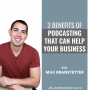 Artwork for 3 Benefits of Podcasting that Can Help Your Business