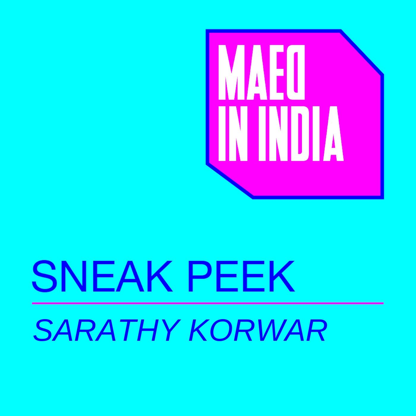 Sneak Peek - Sarathy Korwar