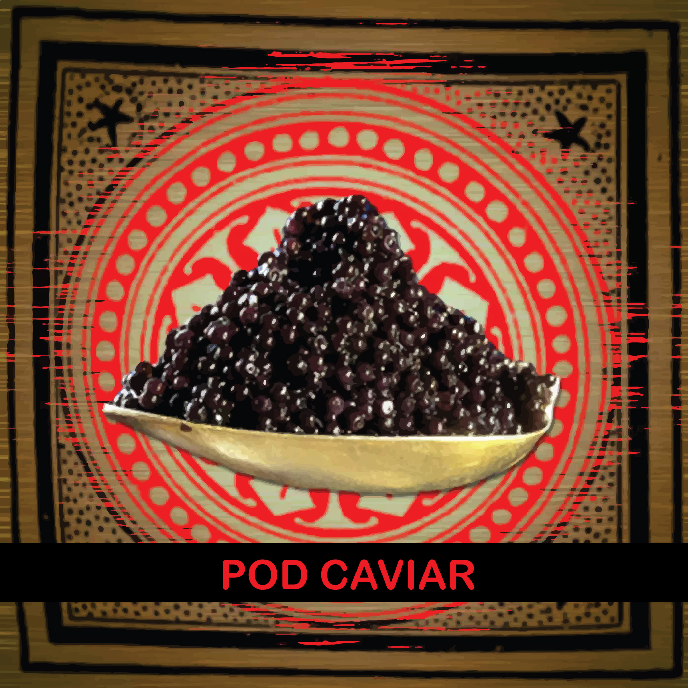 Pod Caviar show art