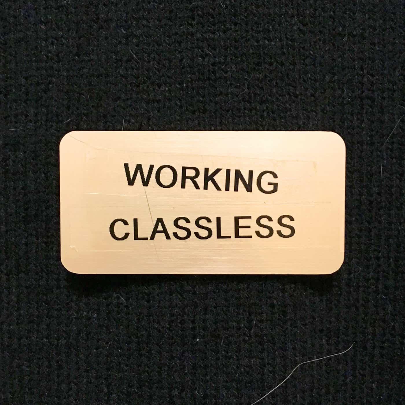 Working Classless show art