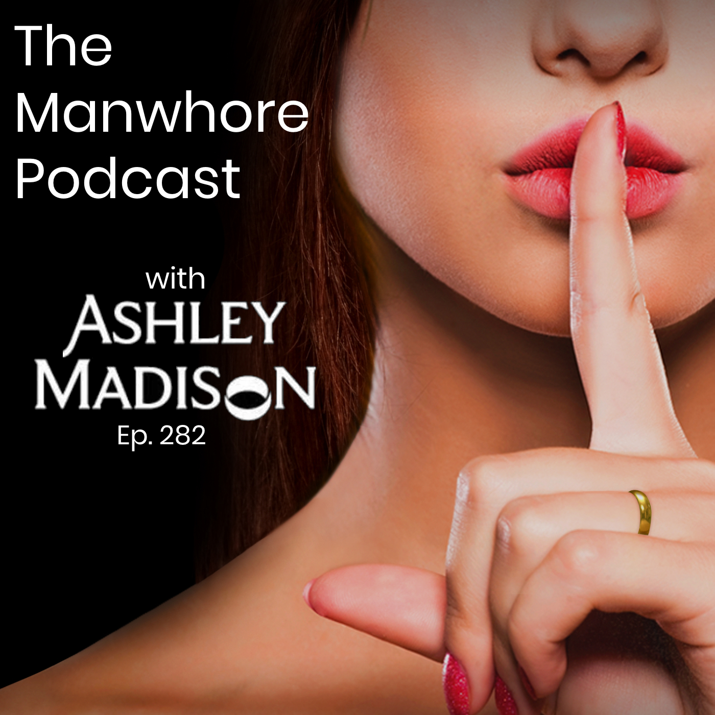 The Manwhore Podcast: A Sex-Positive Quest - Ep. 282: Cheating Coaches, Infidelity, and The Ashley Madison Hack